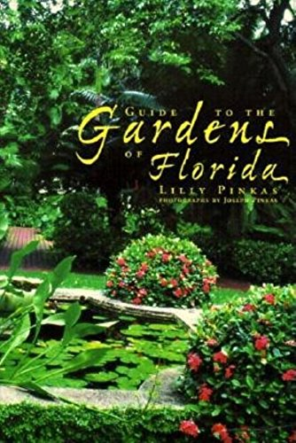 9781561641697: Guide to the Gardens of Florida