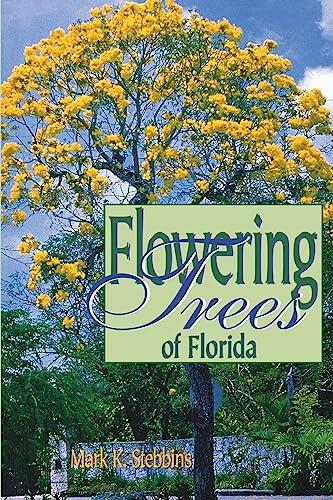 9781561641734: Flowering Trees of Florida