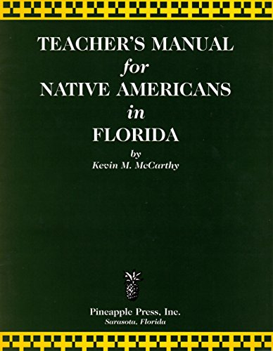 Teachers Manual for Native Americans in Florida: Kevin M McCarthy