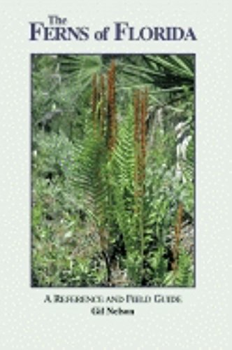 9781561641932: The Ferns of Florida: A Reference and Field Guide (Reference and Field Guides)