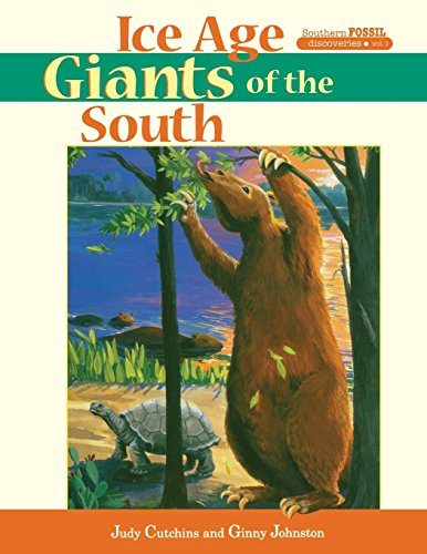 9781561641956: Ice Age Giants of the South (Southern Fossil Discoveries)