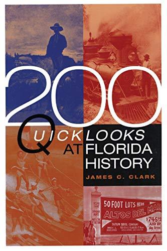 200 Quick Looks at Florida History: James C. Clark