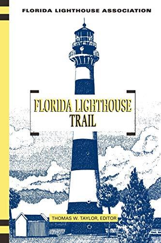 9781561642038: Florida Lighthouse Trail