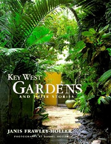 9781561642045: Key West Gardens and Their Stories