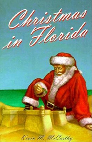 Christmas in Florida: Kevin M. McCarthy