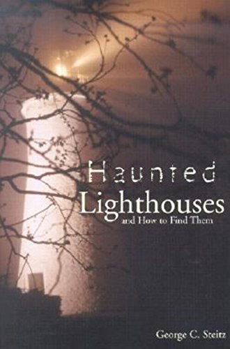 9781561642687: Haunted Lighthouses: And How to Find Them
