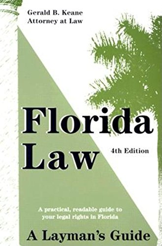 9781561642908: Florida Law: A Layman's Guide