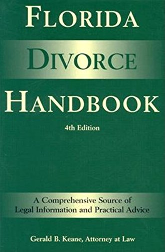 9781561642915: Florida Divorce Handbook: A Comprehensive Source of Legal Information and Practical Advice (Florida Divorce Handbook: A Comprehensive Source of Legal Information & Practical Advice)
