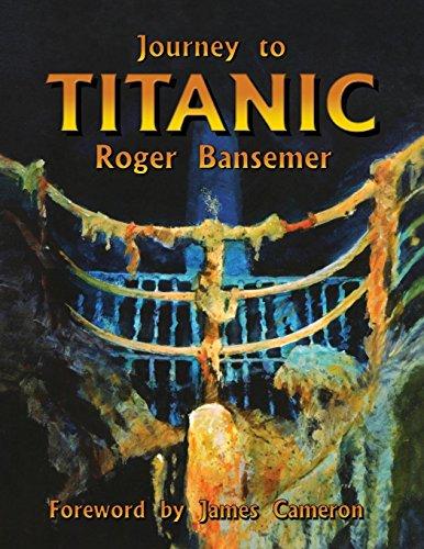 9781561642922: Journey to Titanic