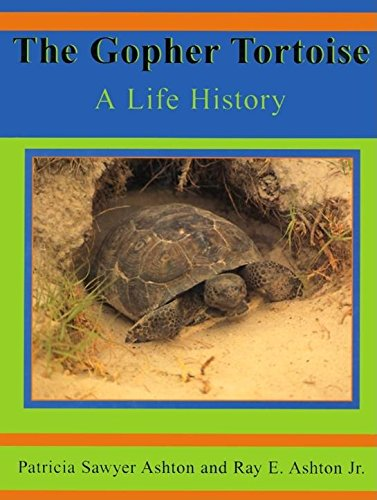 9781561643035: The Gopher Tortoise: A Life Story (Life History Series)