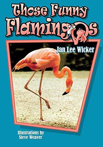 9781561643578: Those Funny Flamingos (Those Amazing Animals)