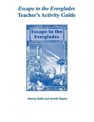 9781561643622: Escape to the Everglades Teacher's Activity Guide