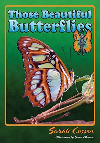 9781561644155: Those Beautiful Butterflies (Those Amazing Animals)