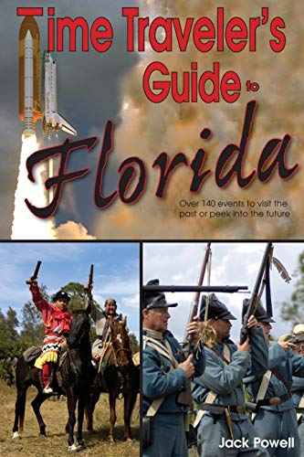 9781561644544: Time Traveler's Guide to Florida