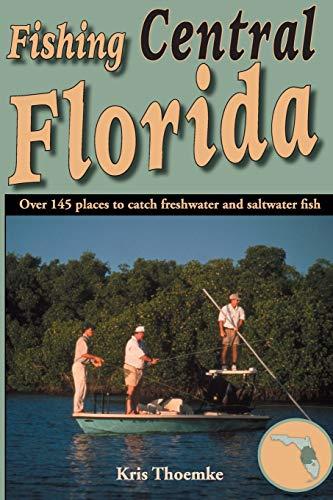 9781561644797: Fishing Central Florida