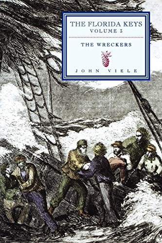 9781561644964: The Wreckers: The Florida Keys Volume 3