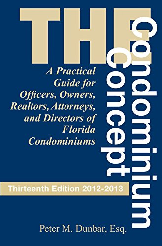 9781561645572: The Condominium Concept (Condominium Concept: A Practical Guide for Officers, Owners, &)