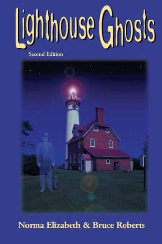 9781561645916: Lighthouse Ghosts