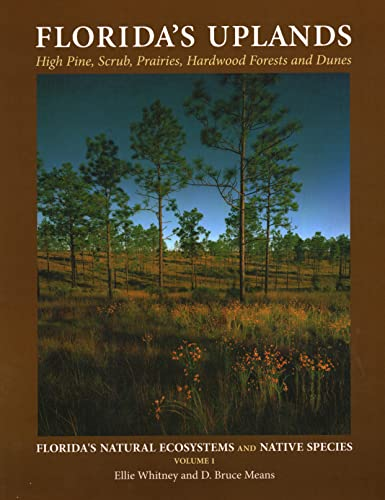 Floridas Uplands (Floridas Ecosystems and Species): Ellie Whitney