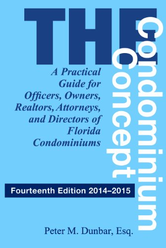 9781561647170: The Condominium Concept: A Practical Guide for Officers, Owners, Realtors, Attorneys, and Directors of Florida Condominiums