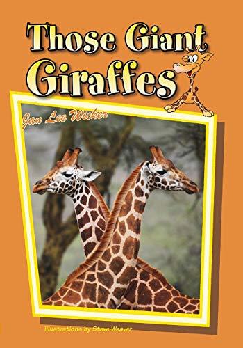 9781561647880: Those Giant Giraffes (Those Amazing Animals)