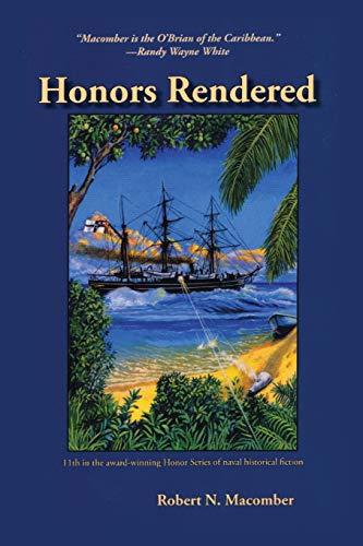 9781561648030: Honors Rendered (Honor Series)
