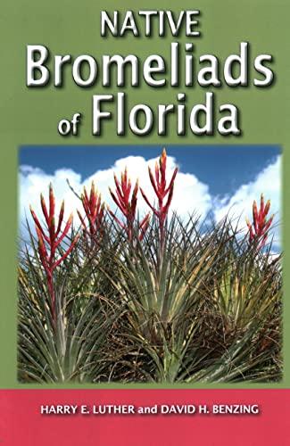 Native Bromeliads of Florida: Luther, Harry E;