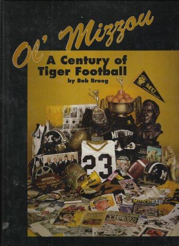 Ol' Mizzou: A century of Tiger football: Broeg, Bob