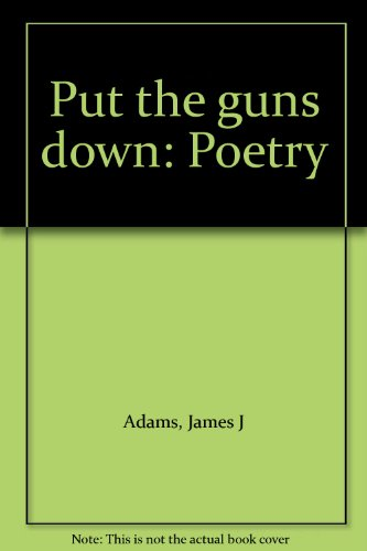 9781561672318: Put the guns down: Poetry