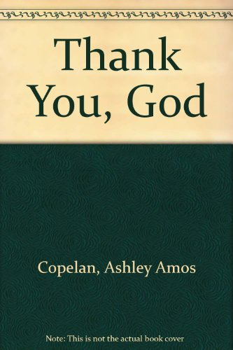 9781561675326: Thank You, God