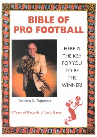 9781561675517: Bible of Pro Football: Here Is the Key for You to Be the Winner! (Five Star)