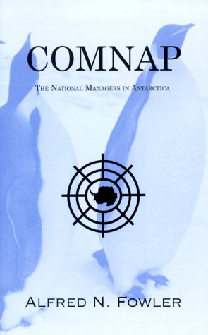 9781561676194: Comnap: The National Managers in Antarctica