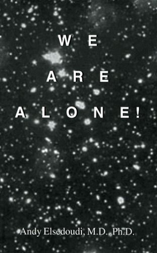 9781561678501: We Are Alone! [Cosmology, Mysteries of Existence]