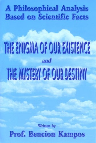 9781561679492: The Enigma of Our Existence and The Mystery of Our Destiny