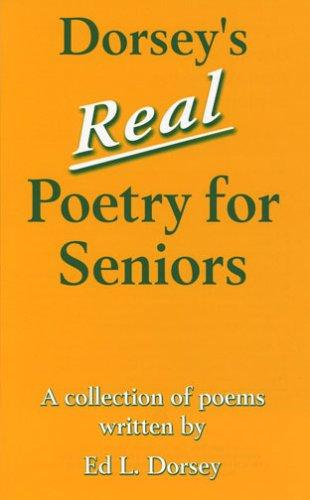9781561679607: Dorsey's Real Poetry for Seniors