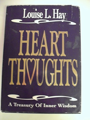 9781561700004: Heart Thoughts: A Treasury of Inner Wisdom