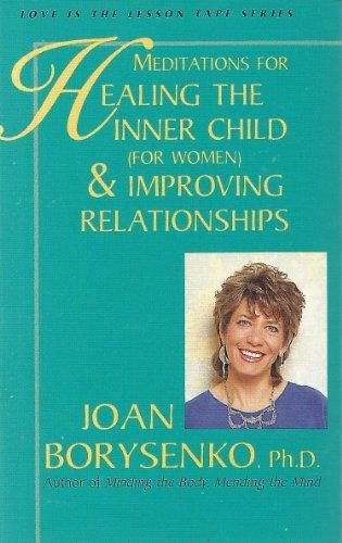 9781561700547: Meditations for Healing the Inner Child/ (For Women and Improving Relationships/Cassette/269)