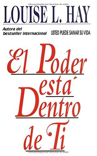 9781561701315: El Poder Esta Dentro De Ti (Spanish Edition)