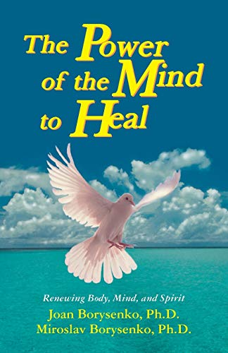 9781561701445: The Power of the Mind to Heal