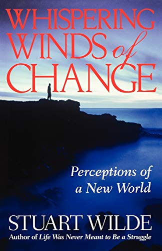 Whispering Winds of Change: Perceptions of a New World, Volume 1