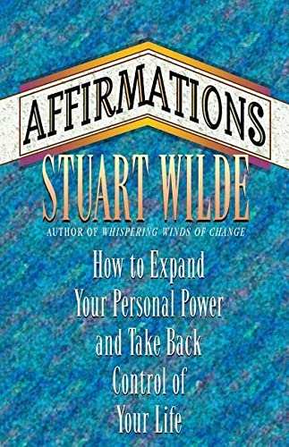 9781561701674: Affirmations: How to Expand Your Personal Power and Take Back Control of Your Life