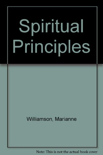 9781561702725: Spiritual Principles: Lectures Based on a Course in Miracles