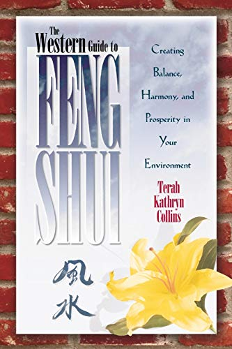 9781561703241: The Western Guide To Feng Shui: Creating Balance, Harmony, and Prosperity in Your Environmen: Creating Balance, Harmony and Prosperity in Your Environment