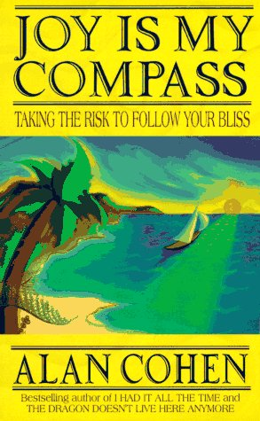 9781561703418: Joy is My Compass: Taking the Risk to Fcollow Your Bliss