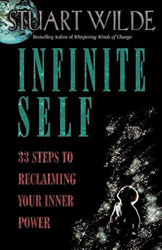 9781561703494: Infinite Self: 33 Steps to Reclaiming Your Inner Power
