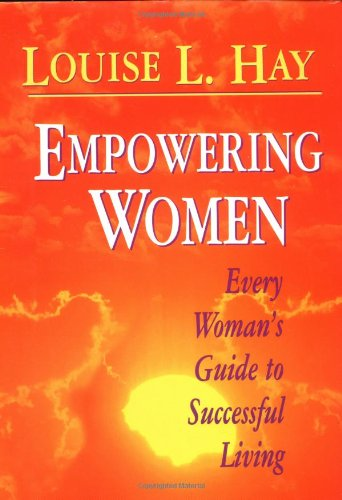 9781561703579: Empowering Women: Every Woman's Guide to Successful Living