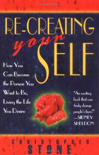9781561703784: Re-Creating Your Self