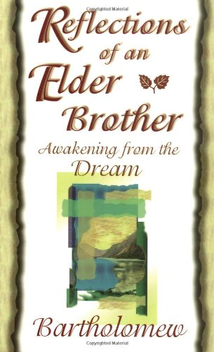 9781561703876: Reflections of an Elder Brother: Awakening from the Dream