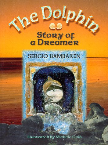 9781561703982: The Dolphin: Story of a Dreamer