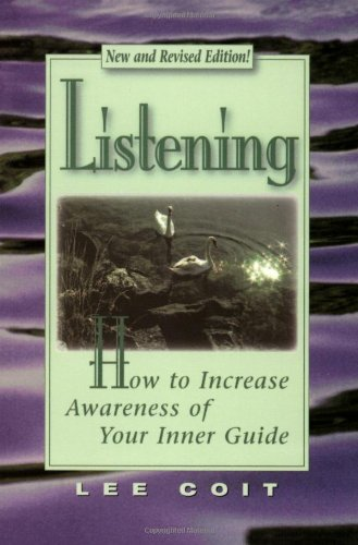 9781561704002: Listening: How to Increase Awareness of Your Inner Guide